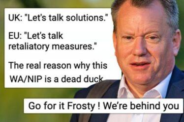 Il suffit de le jeter!  Lord Frost exhorté à déchirer l'accord sur le Brexit alors que la guerre des mots avec l'UE déborde